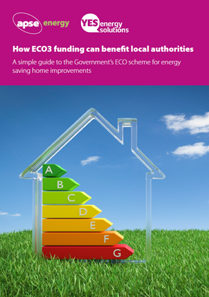 How ECO3 funding can benefit local authorities guide by APSe & YES Energy Solutions